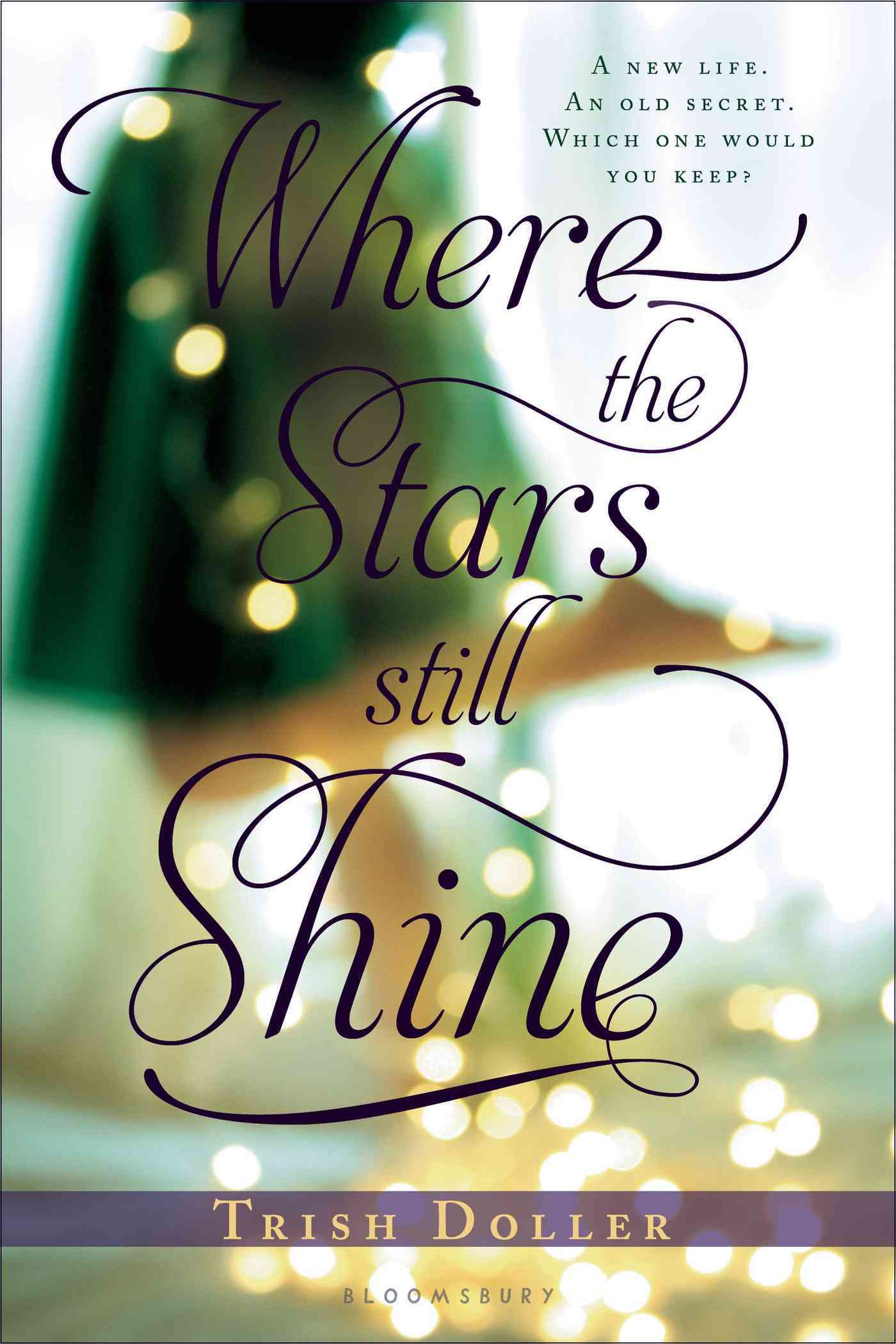 Where the Stars Still Shine By Doller, Trish