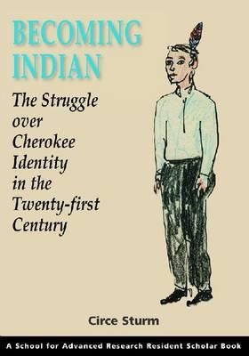 Becoming Indian By Sturm, Circe